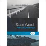 Morte Em Dark Harbor / Stuart Woods / 13592