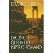 Declinio E Queda Do Imperio Romano / Edward Gibbon / 13816