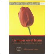 La Mujer En El Islam / Abdul Rahman Al Sheha / 13856