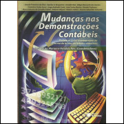 Mudancas Nas Demonstracoes Contabeis / José Carlos Marion E Outros / 13849