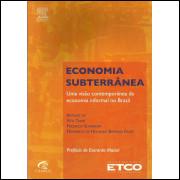 Economia Subterranea / Vitor Tanzi; Friedrich Schneider; Fernando De Holanda B Filho / 13852