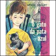 O Gato Da Pata Azul / Minou Drouet / 9604