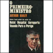 O Primeiro Ministro / Arthur Hailey / 13820