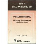 O Neoliberalismo / Thalles Roberto / 13879