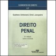 Direito Penal / Gustavo Octaviano Diniz Junqueira / 13899