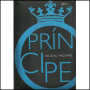 O Principe / Nicolau Maquiavel / 13999