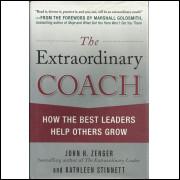 The Extraordinary Coach / John H Zenger; Kathleen Stinnett / 14089