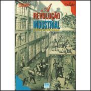 A Revolucao Industrial / Roberto Antonio Iannone / 14144