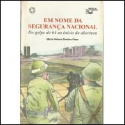 Em Nome Da Seguranca Nacional / Maria Helena Simoes Paes / 14147