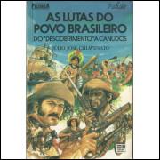 As Lutas Do Povo Brasileiro / Julio Jose Chiavenato / 14150