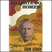 Ao Leste Do Homem / Aron Gabor / 14152