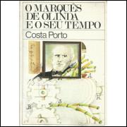 O Marques De Olinda E O Seu Tempo / Costa Porto / 14171