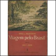 Viagem Pelo Brasil Tomo 3 1817 1820 / Spix E Martius / 14175