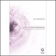 O Fim Das Certezas / Ilya Prigogine / 14315