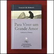 Para Viver Um Grande Amor / Vinicius De Moraes / 14322