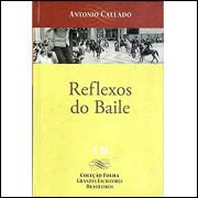 Reflexos Do Baile / Antonio Callado / 14324