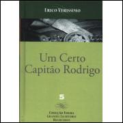 Um Certo Capitao Rodrigo / Erico Verissimo / 14328