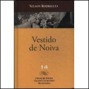 Vestido De Noiva / Nelson Rodrigues / 14329