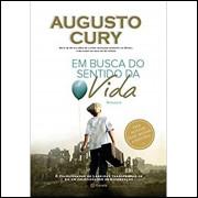 Em Busca Do Sentido Da Vida / Augusto Cury / 14330