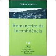 Romanceiro Da Inconfidencia / Cecilia Meireles / 14342